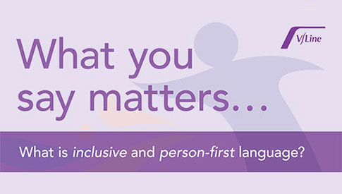 Championing Inclusive and Person First Language